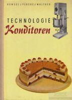 Technologie Konditoren: Hensel, Herbert / Perske, Werner u.a.