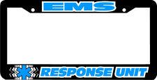EMS RESPONSE UNIT EMT Emergency Medical Services License Plate Frame STAR LIFE