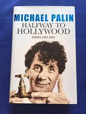 HALFWAY TO HOLLYWOOD: DIARIES 1980-1988 - FIRST EDITION SIGNED BY MICHAEL PALIN