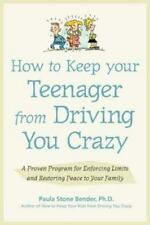 How to Keep Your Teenager from Driving You Crazy : A Proven Program-ExLibrary
