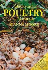 USED (LN) Backyard Poultry - Naturally by Alanna Moore