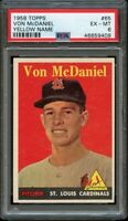 1958 Topps BB Card # 65 Von McDaniel Cardinals YELLOW NAME ROOKIE PSA EX-MT 6 !!