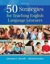 50 Strategies for Teaching English Language Learners with Enhanced Pearson ET...
