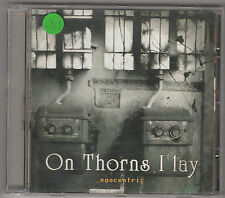 ON THORNS I LAY - egocentric CD