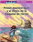 Primer maestre Mutt y el motín de la máquina de viento. ENVÍO URGENTE (ESPAÑA)