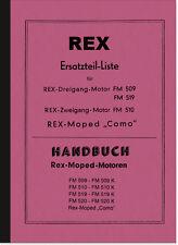 Rex FM 509 510 519 520 K Como Moped Bedienungsanleitung Ersatzteilliste Handbuch
