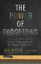 The Power of Forgetting: Six Essential Skills to Clear Out Brain-ExLibrary