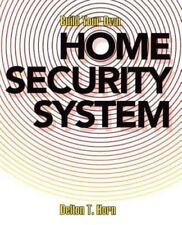 Build Your Own Home Security System (Paperback or Softback)