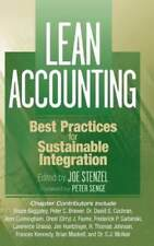 Lean Accounting: Best Practices for Sustainable Integration by Joe Stenzel: New