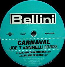 "12"" - BELLINI - CARNAVAL (VANNELLI REMIXES) NEW STORE STOCK, LISTEN"