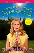 Are You There, Vodka? It's Me, Chelsea by Handler, Chelsea