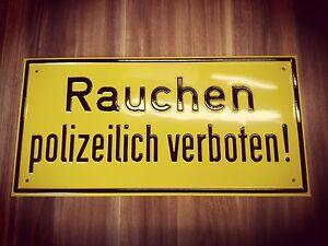 Verbotsschild Rauchen polizeilich verboten, geprägtes Schild für Garage