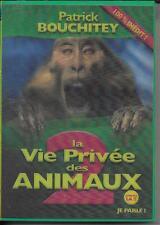 DVD ZONE 2--SPECTACLE--PATRICK BOUCHITEY--LA VIE PRIVEE DES ANIMEAUX 2