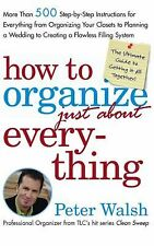 How to Organize Just About Everything Huge Book Home Life Improvement