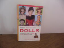 OFFICIAL PRICE GUIDE BOOK FOR DOLLS  P/B  605 PAGES  - DENISE VAN PATTEN