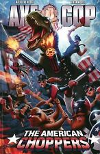 Axe Cop Volume 6: American Choppers by Malachai Nicollle (2014, Paperback)a