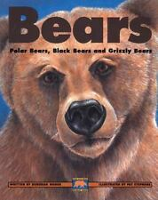 Bears : Polar Bears, Black Bears and Grizzly Bears (Kids Can Press-ExLibrary