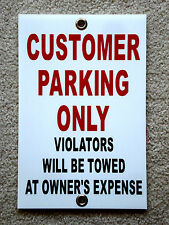 "CUSTOMER PARKING ONLY   8""x12"" Plastic Coroplast Sign w/Grommets"