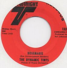 Dynamic Tints - Rosemarie / Be My Lady (Twinight) Orig. Northern Soul Funk 7 in.