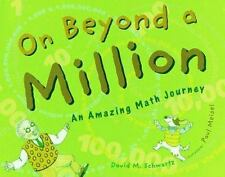 On Beyond a Million: An Amazing Math Journey-ExLibrary
