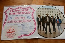 FLOPHOUSE STRING BAND In The Jailhouse, now Picture Disc LP Sticker insert