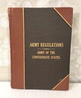 Army Regulations Adopted for the Use of the Confederate States 1861 1st Ed
