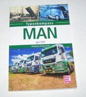 MAN LKW seit 1915 - Typenkompass - Übersicht der MAN Trucks