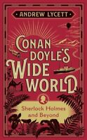 Conan Doyle's Wide World Sherlock Holmes and Beyond 9781788312066 | Brand New