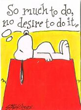 Original ACEO mixed media painting of a  Snoopy cartoon saying.