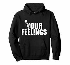 Funny Your Feelings Vintage Unisex Hoodie Size S-3XL