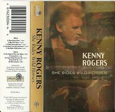 She Rides Wild Horses by Kenny Rogers (Cassette 1999 Dream Catcher Records) USED
