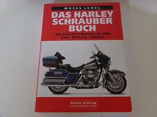 Das Harley Schrauberbuch Alle Evolution Motoren ab 1984 Kauf - Wartung - Zubehör