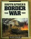 SOUTH AFRICA'S BORDER WAR=1966-89=WILLEM STEENKAMP=1989=1st EDITION=MILITARY=SWA