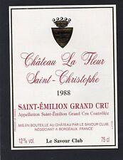 SAINT EMILION GC ETIQUETTE CHATEAU LA FLEUR ST CHRISTOPHE 1988 75 CL  §18/04/17§