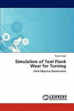 NEW Simulation of Tool Flank Wear for Turning: Multi-Objective Optimization