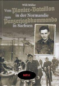 Vom Pionier-Bataillon  in der Normandie zum Panzerjagdkommando + Signatur!