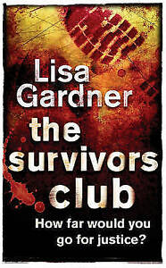 The Survivors Club by Lisa Gardner (Paperback, 2003)