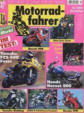 Motorradfahrer 12/01 2001 BMW R1150R Voxan Roadster Ducati 998 Bulldog Honda VFR