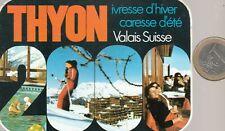 Autocollant - Régionalisme. Station de Ski. THYON . Vintage - Oldies