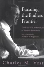 Pursuing the Endless Frontier: Essays on MIT and t