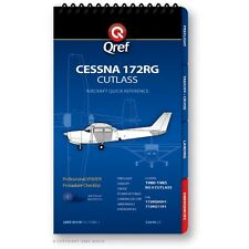 Cessna 172RG Cutlass Quick Reference Aircraft Checklist Book by Qref