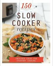 150 Slow Cooker Recipes (150 Recipes),Parragon Books