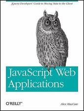 JavaScript Web Applications by Alex MacCaw (2011, Paperback)