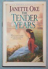 The Tender Years (Prairie Legacy #1) by Janette Oke (Hardcover, 1997) New