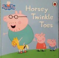 Peppa Pig Story Book - HORSEY TWINKLE TOES - NEW