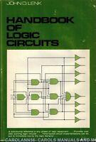 HANDBOOK OF LOGIC CIRCUITS John D Lenk 1972
