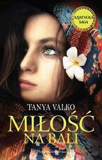 Milosc na Bali. Tom II cyklu Azjatycka Saga, polish book, polska ksiazka