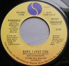 "Ramones - Baby, I Love You USA 1980 Sire Promotional 7"" Single"