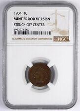1904 Indian Head Cent - NGC Mint Error VF 25 BN - Struck Off Center