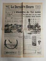 N309 La Une Du Journal La dernière heure 15 août 1961 l'Allemagne de l'Est isolé
